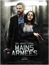 Mains armées FRENCH DVDRIP 2012
