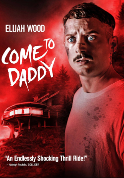 Come to Daddy FRENCH BluRay 720p 2020