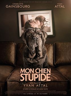 Mon chien Stupide FRENCH WEBRIP 1080p 2020
