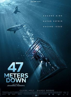 47 Meters Down FRENCH DVDRIP 2017