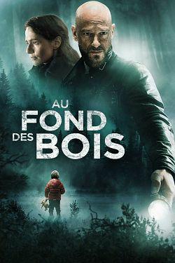 Au fond des bois FRENCH DVDRIP 2018