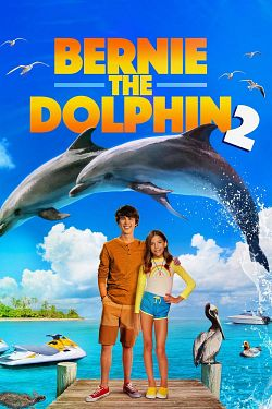 Bernie le dauphin 2 FRENCH BluRay 720p 2020
