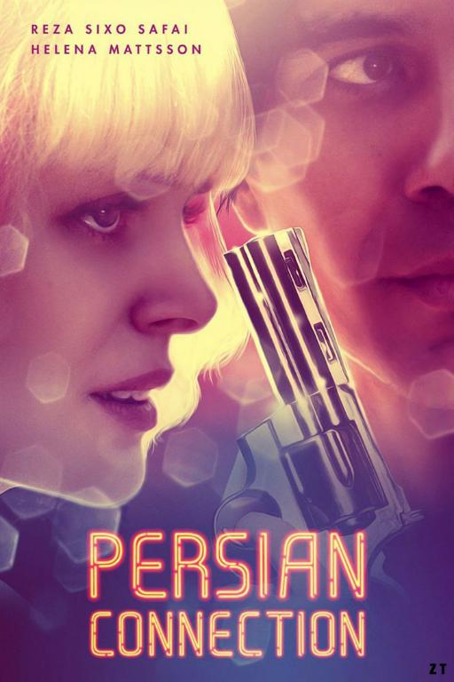 Persian Connection FRENCH WEBRIP 2018