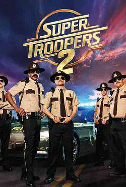 Super Troopers 2 FRENCH WEBRIP 2018