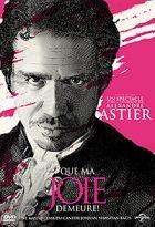 Alexandre Astier, Que ma joie demeure FRENCH DVDRIP 2012