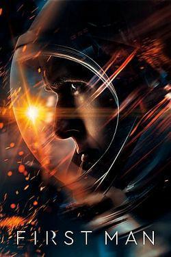 First Man - le premier homme sur la Lune TRUEFRENCH DVDRIP 2018