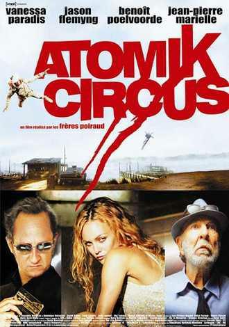 Atomik Circus, le retour de James Bataille FRENCH DVDRIP 2004
