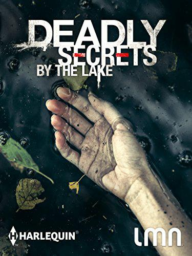 Deadly Secrets By The Lake FRENCH WEBRIP 2018