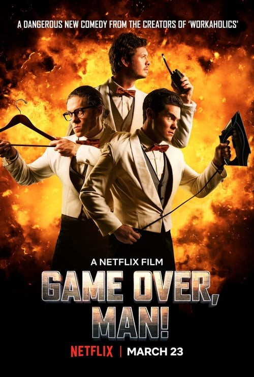 Game Over, Man! FRENCH WEBRIP 1080p 2018