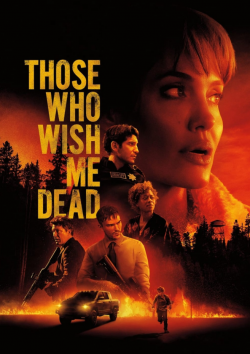 Those Who Wish Me Dead FRENCH WEBRIP 720p 2021