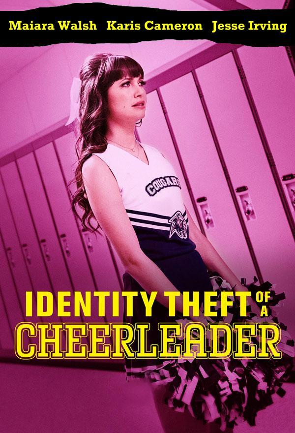 Identity Theft of a CheerleaderIdentity Theft of a Cheerleader FRENCH WEBRIP 720p 2020