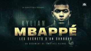 Kylian Mbappé : Les Secrets d'un Surdoué HDTV 2018