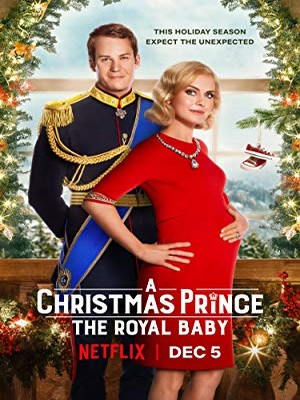 A Christmas Prince: The Royal Baby FRENCH WEBRIP 2019