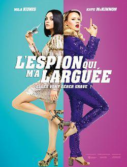 L'Espion qui m'a larguée FRENCH BluRay 720p 2018