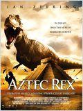 Aztec rex DVDRIP FRENCH 2009