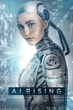A.I. Rising FRENCH WEBRIP 1080p 2019