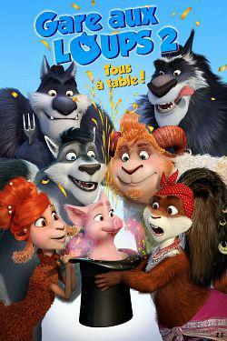 Gare aux loups 2: Tous à table! FRENCH WEBRIP 720p 2019