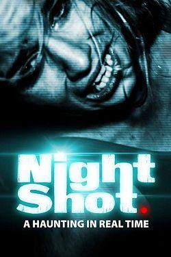 Night Shot FRENCH WEBRIP 1080p 2020