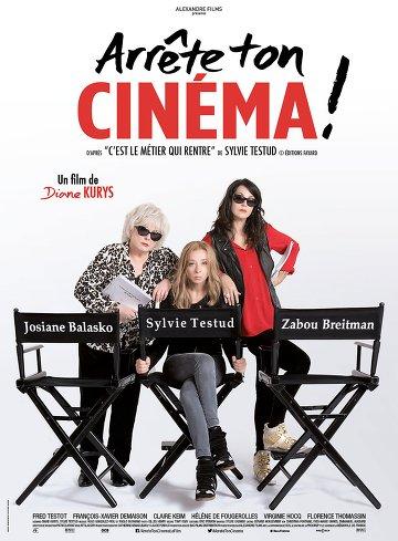 Arrête ton Cinéma! FRENCH DVDRIP x264 2016
