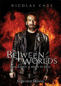 Between Worlds FRENCH BluRay 1080p 2019