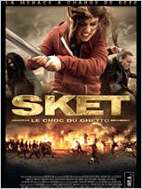 Sket, le choc du ghetto FRENCH DVDRIP 2012