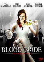 Blood Bride FRENCH DVDRIP AC3 2011
