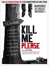 Kill Me Please FRENCH DVDRIP 2010
