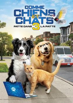 Comme Chiens et Chats 3 : Patte dans la Patte FRENCH DVDRIP 2020