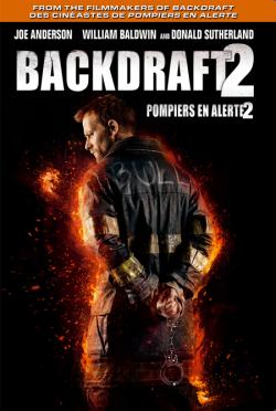 Backdraft 2 FRENCH BluRay 1080p 2019