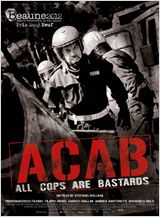 A.C.A.B (All Cops are bastards) FRENCH DVDRIP 2012