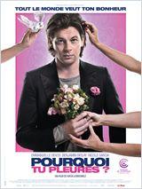 Pourquoi tu pleures ? FRENCH DVDRIP 2011