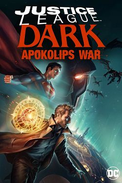 Justice League Dark: Apokolips War FRENCH DVDRIP 2020