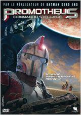 Promotheus - Commando Stellaire FRENCH DVDRIP 2011