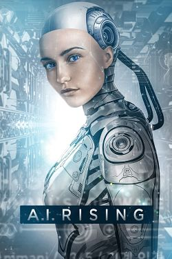 A.I. Rising FRENCH BluRay 1080p 2019