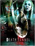 Le Tunnel de la mort (Death Tunnel) FRENCH DVDRIP 2013