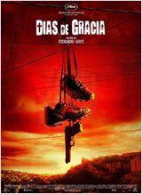 Days Of Grace (Dias de Gracia) FRENCH DVDRIP 2012