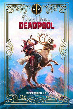 Once Upon a Deadpool FRENCH WEB-DL 720p 2019