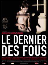Le dernier des fous FRENCH DVDRIP 2007