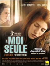 A moi seule FRENCH DVDRIP 2012