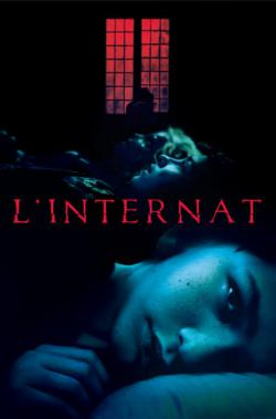 L'Internat FRENCH WEBRIP 1080p 2019
