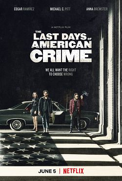 The Last Days of American Crime FRENCH WEBRIP 720p 2020