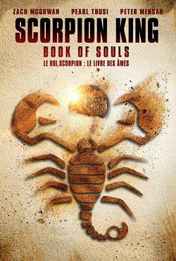 The Scorpion King: Book of Souls FRENCH BluRay 720p 2018