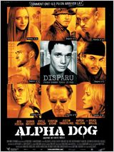 Alpha Dog FRENCH DVDRIP 2007