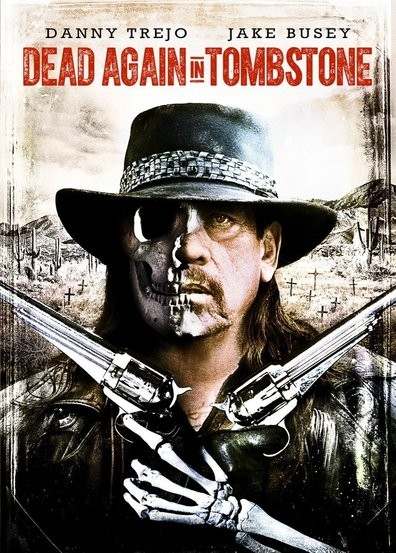 Dead Again In Tombstone FRENCH DVDRIP 2017