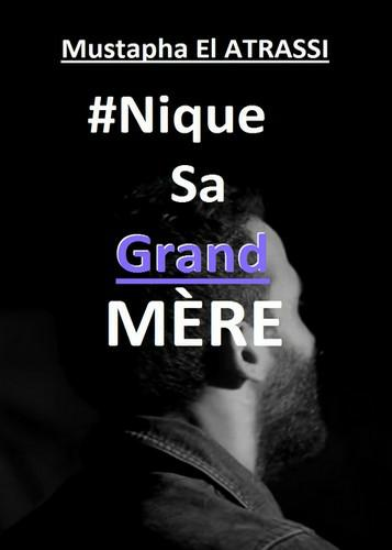 Mustapha El Atrassi - Nique Sa Grand-Mère WEB-DL 2018