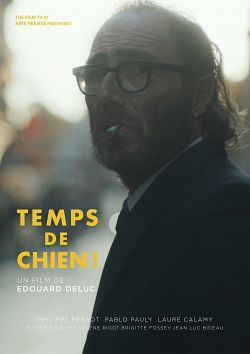 Temps de chien ! FRENCH WEBRIP 720p 2019