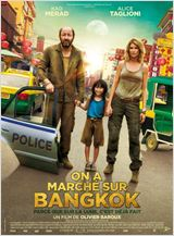 On a marché sur Bangkok FRENCH BluRay 720p 2014