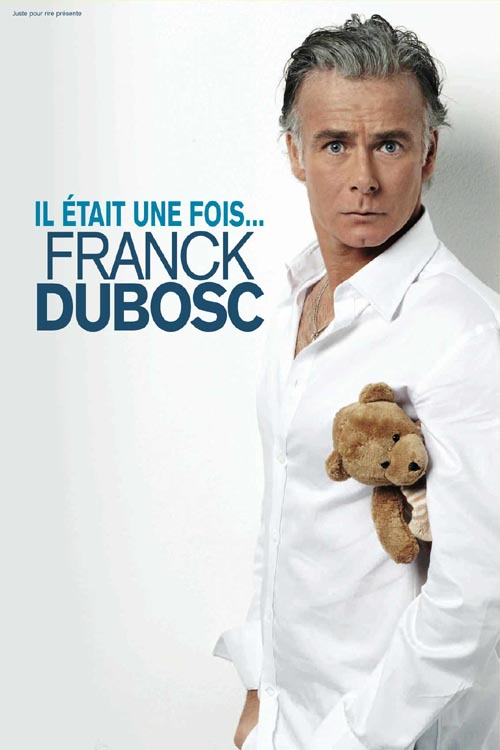 Franck Dubosc - Il était une fois DVDRIP FRENCH 2009