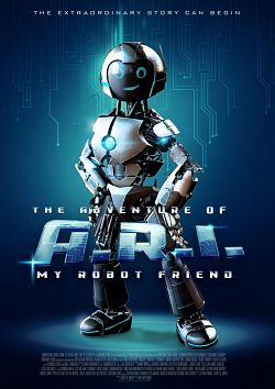 The Adventure of A.R.I. My Robot Friend FRENCH WEBRIP 720p 2020