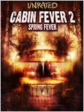 Cabin Fever 2 FRENCH DVDRIP 2010